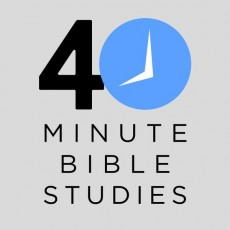 """40 Minute"" -  topical Bible study series"