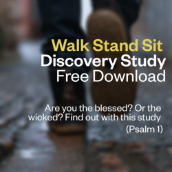 Discovery Study - Walk, Stand, Sit – Psalm 1 – Free Download