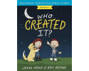 Who Created It? - A Beginner Bible Study on Creation - (Genesis 1)