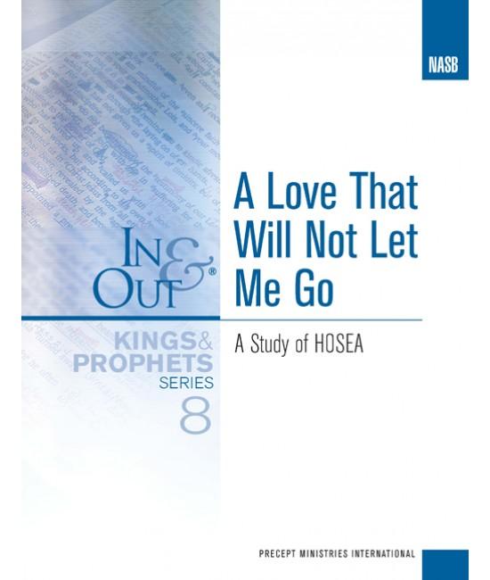 I&O Workbook (NASB) - Kings & Prophets 8 (Hosea)