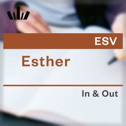 I&O Workbook (ESV) - Esther