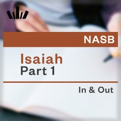 I&O Workbook (NASB) - Isaiah Part 1