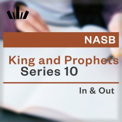 I&O Workbook (NASB) - Kings and Prophets 10 (2 Kings 21-25; 2 Chronicles 33-36; Zephaniah)