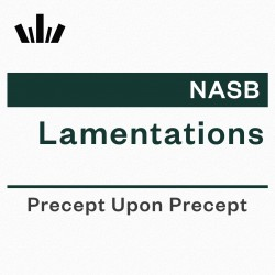 PUP Workbook (NASB) - Lamentations