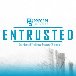 Precept Bible School - ENTRUSTED: 2 Timothy £60