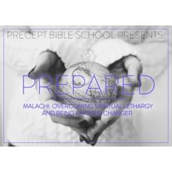 Precept Bible School - PREPARED - Malachi - March 2022  £60