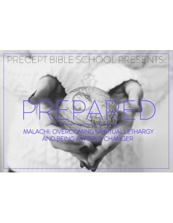 Precept Bible School - PREPARED - Malachi - November 2019  £60