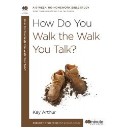 40 Minute - How Do You Walk The Walk You Talk?