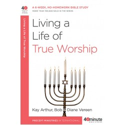 40 Minute - Living A Life Of True Worship