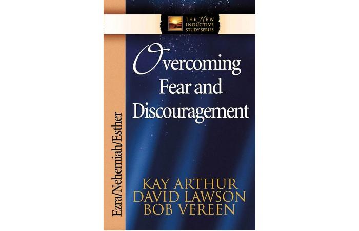 NISS - Ezra, Nehemiah, Esther - Overcoming Fear and Discouragement