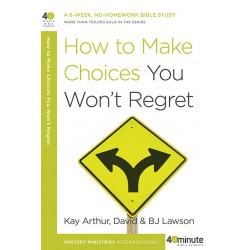 40 Minute - How To Make Choices You Won't Regret
