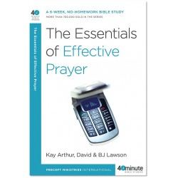 40 Minute - The Essentials Of Effective Prayer