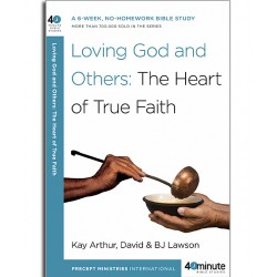 40 Minute - Loving God And Others