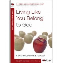 40 Minute - Living Like You Belong To God