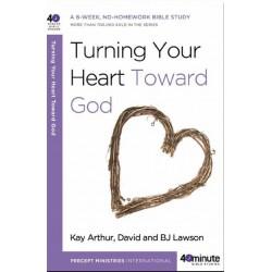 40 Minute - Turning Your Heart Toward God