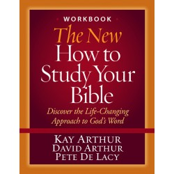 Bible Study Tools - The New How to Study Your Bible: Workbook (Old cover same inside)