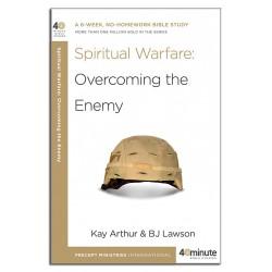 40 Minute - Spiritual Warfare: Overcoming the Enemy