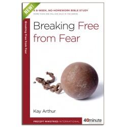 40 Minute - Breaking Free From Fear