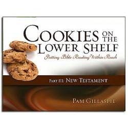 Cookies on the Lower Shelf: Part 3 (Matthew-Revelation)