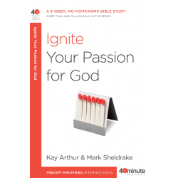 40 Minute - Ignite Your Passion for God