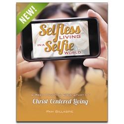 Selfless Living in a Selfie World